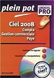 Ciel 2008 Compta Gestion commerciale Paye