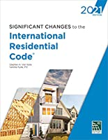 Significant Changes to the International Residential Code, 2021