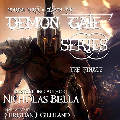 Demon Gate Series: Volume Four: Episodes: Chaos, Fear and Fate: Season Two Complete cover art