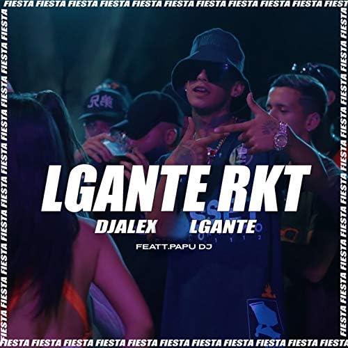 L-Gante & DJ Alex feat. Papu DJ