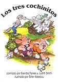 Los Tres Cochinitos (Spanish Edition)