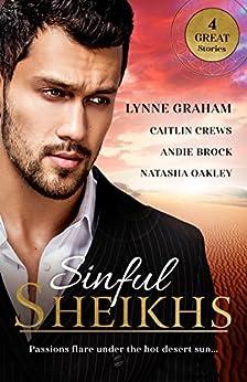 Sinful Sheikhs - 4 Book Box Set (Scandalous Sheikh Brides 1) by [Lynne Graham, Caitlin Crews, Natasha Oakley, Andie Brock]