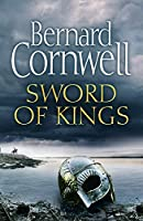Sword of Kings (The Last Kingdom Series)