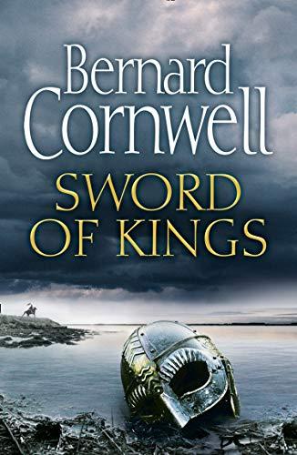 Sword of Kings (The Last Kingdom Series, Book 12)