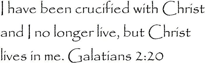 Tapestry Of Truth - Galatians 2:20 - TOT3913 - Wall and Home Scripture, Lettering, Quotes, Images, Stickers, Decals, Art, and More! - I Have Been Crucified with Christ and I no Longer Live, but Ch.