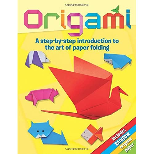 e14e9e249 Origami  A Step-by-Step Introduction to the Art of Paper Folding