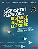 The Assessment Playbook for Distance and Blended Learning: Measuring Student Learning in Any Setting