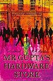 Mr Gupta's Hardware Store