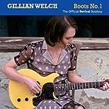 Songtexte von Gillian Welch - Boots No. 1: The Official Revival Bootleg