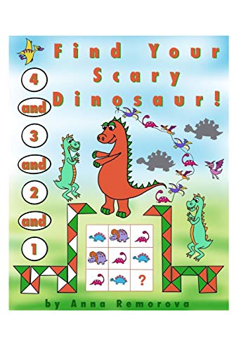 """1 and 2, and 3, and 4, Find Your Scary Dinosaur!: Spot the Difference, Mazes, Magic Cubes, Matching, Patterns, Puzzles, Shapes, Find the Shadow (Brain Power """"ON"""" – Activity Books for Kids)"""