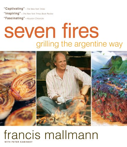 Mallmann, F: Seven Fires Grilling the Argentine Way