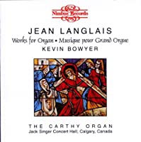 Works for Organ (Bowyer) by Jean Langlais (1997-01-01)