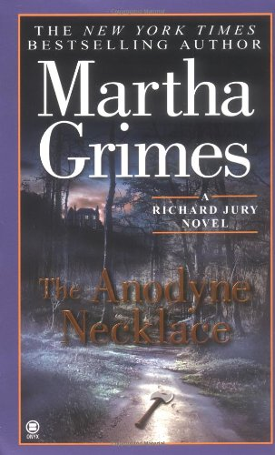 Price comparison product image The Anodyne Necklace (Richard Jury Mystery)