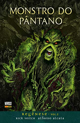 MONSTRO DO PÂNTANO: REGÊNESE VOL. 2