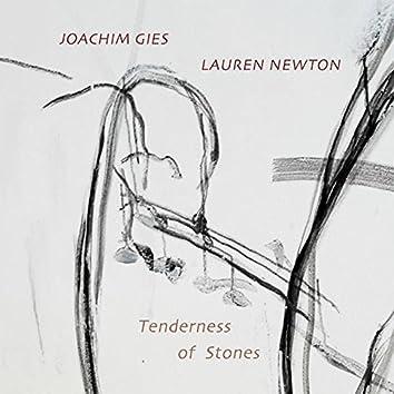 Tenderness of Stones