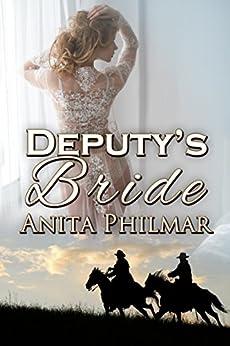Deputy's Bride: MMF, Threesome, menage,romance (The Cowboys of Naked Bluff, Texas series Book 3) by [Anita Philmar]