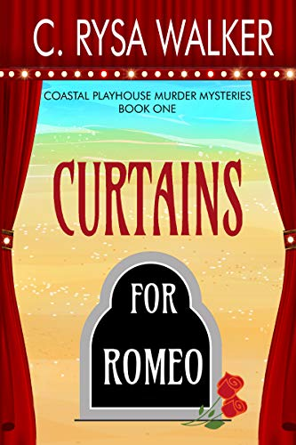 Curtains for Romeo: Coastal Playhouse Murder Mysteries Book One