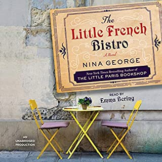 The Little French Bistro     A Novel              Written by:                                                                                                                                 Nina George                               Narrated by:                                                                                                                                 Emma Bering                      Length: 9 hrs and 30 mins     6 ratings     Overall 5.0