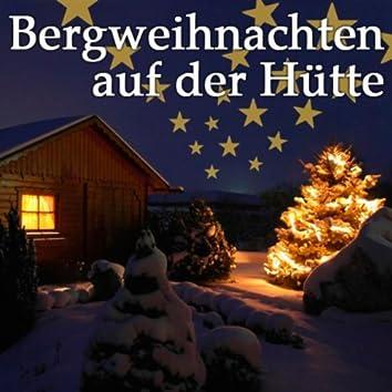 Bergweihnachten Auf Der Hütte