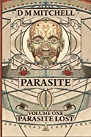 Parasite Book One: Parasite Lost