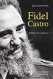 Fidel Castro. L'ultimo «re cattolico» (Profili)