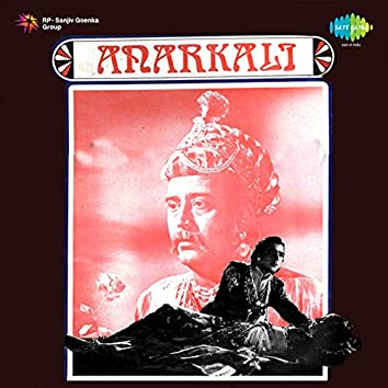 Anarkali (Original Motion Picture Soundtrack)