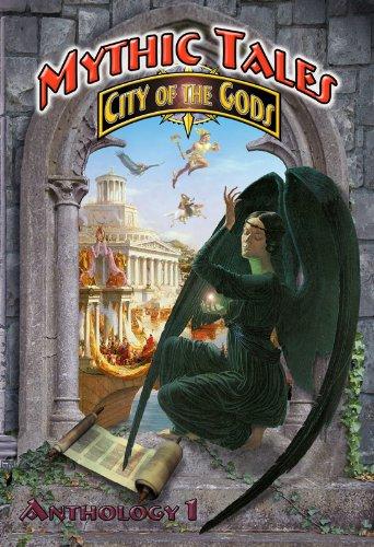 Mythic Tales: City of the Gods (City of the Gods Anthology Book 1) (English Edition)