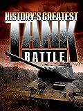 History s Greatest Tank Battle