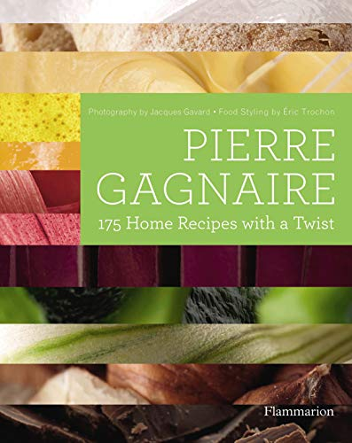 Pierre Gagnaire: 175 Home Recipes with a Twist (Langue anglaise)