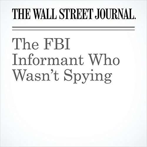 The FBI Informant Who Wasn't Spying copertina