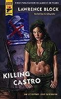 Killing Castro (Hard Case Crime Novels)