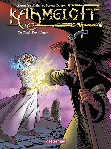 Kaamelott, tome 6 : Le duel des mages