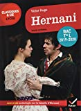 Hernani: programme de littérature Tle L bac 2019-2020: Bac Tle L (Classiques & Cie Lycée)