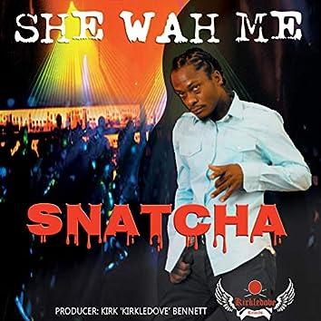 She Wah Me