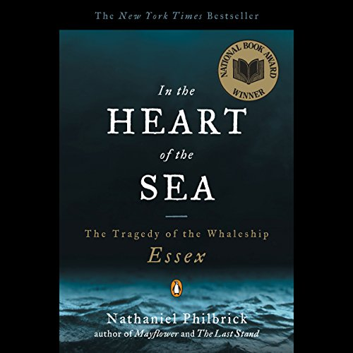 In the Heart of the Sea     The Tragedy of the Whaleship Essex              By:                                                                                                                                 Nathaniel Philbrick                               Narrated by:                                                                                                                                 Scott Brick                      Length: 10 hrs and 3 mins     2,623 ratings     Overall 4.4