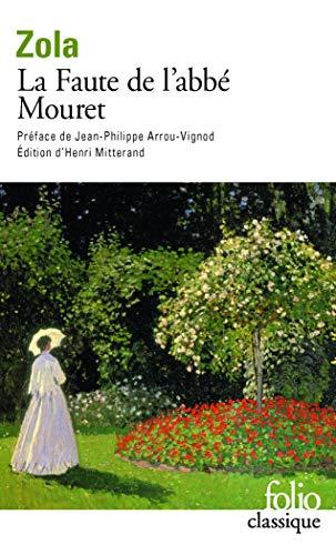 Les Rougon-Macquart, V:La Faute de l'abbé Mouret (Folio Classique)