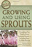 The Complete Guide to Growing and Using Sprouts  Everything You Need...