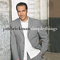 Simple Things by Jim Brickman (2001-07-28)