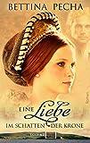 Eine Liebe im Schatten der Krone (books2read)