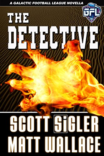 The Detective: Science Fiction Mystery Adventure (Galactic Football League Book 2) (English Edition)