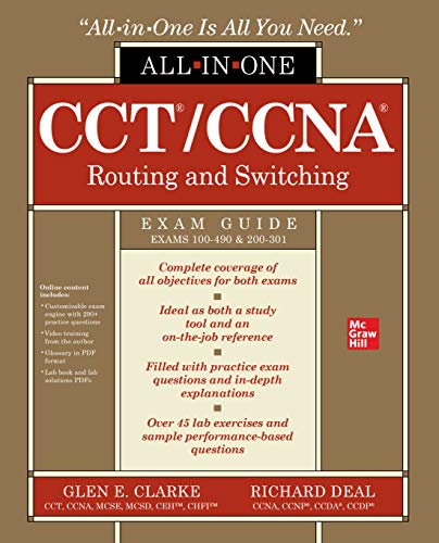 CCT/CCNA Routing and Switching All-in-One Exam Guide (Exams 100-490 & 200-301) (English Edition)