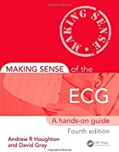 Making Sense of the ECG: A Hands-On Guide, Fourth Edition by Andrew R Houghton (4-Jun-2014) Paperback