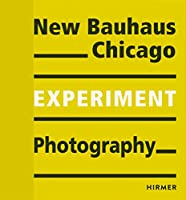 Experiment: New Bauhaus Photography Chicago