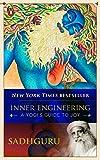 For Modern Yoga: Inner Engineering: A Yogi's Guide to Joy by SADHGURU