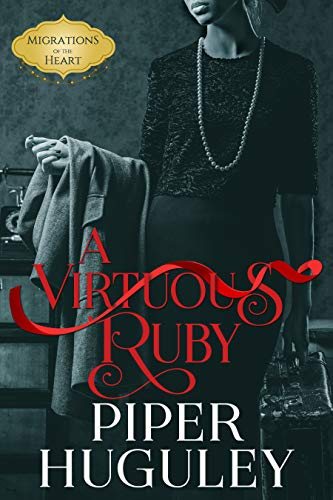 A Virtuous Ruby (Migrations of the Heart Book 1)