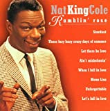 Songtexte von Nat King Cole - Ramblin' Rose