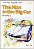 Start with English Readers: Man in the Big Car Grade 3