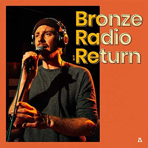 Bronze Radio Return on Audiotree Live