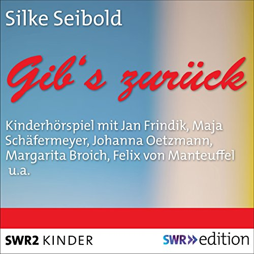 Gib's zurück                   Written by:                                                                                                                                 Silke Seibold                               Narrated by:                                                                                                                                 Jan Frindik,                                                                                        Maja Schäfermeyer,                                                                                        Johanna Oetzmann,                   and others                 Length: 48 mins     Not rated yet     Overall 0.0