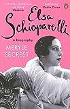 Elsa Schiaparelli - A Biography
